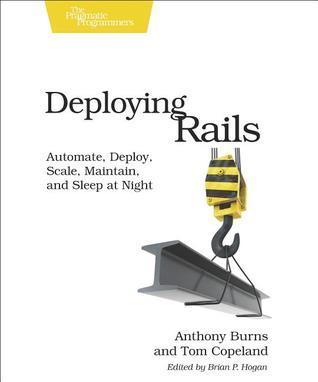 Deploying Rails  by  Tom Copeland