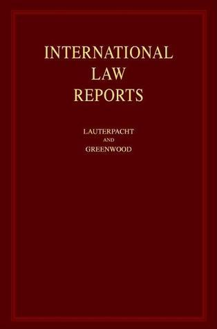 International Law Reports Set 156 Volume Hardback Set: Volumes 1 155 C.J. Greenwood