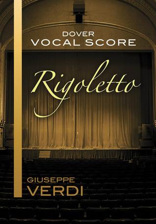 Rigoletto Vocal Score  by  Giuseppe Verdi