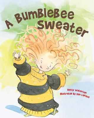 A Bumblebee Sweater  by  Betty Waterton