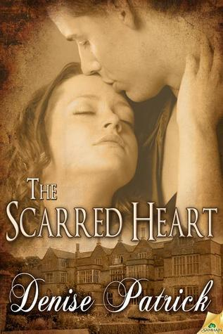 The Scarred Heart  by  Denise Patrick