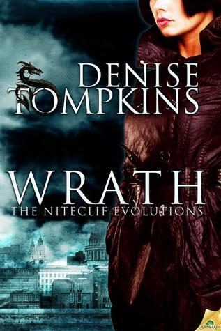 Wrath (The Niteclif Evolutions, #2)  by  Denise Tompkins
