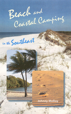 Beach and Coastal Camping in Florida  by  Johnny Molloy