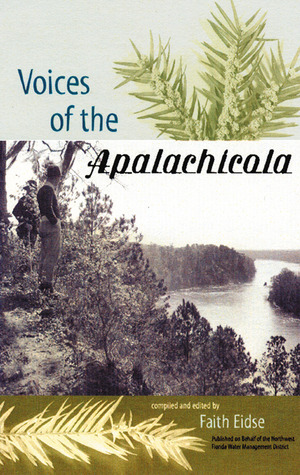 Voices of the Apalachicola  by  Faith Eidse