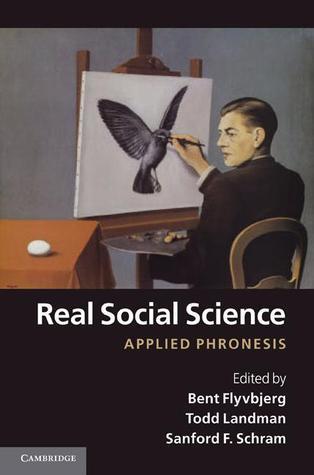 Real Social Science Bent Flyvbjerg