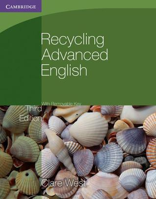 Recycling Advanced English with Removable Key  by  Clare West