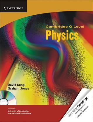 Cambridge O Level Physics with CD-ROM  by  David Sang