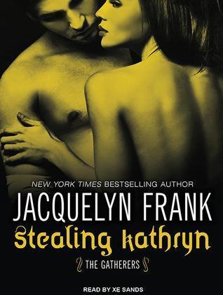 Stealing Kathryn  by  Jacquelyn Frank