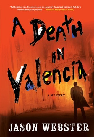 A Death in Valencia Jason Webster