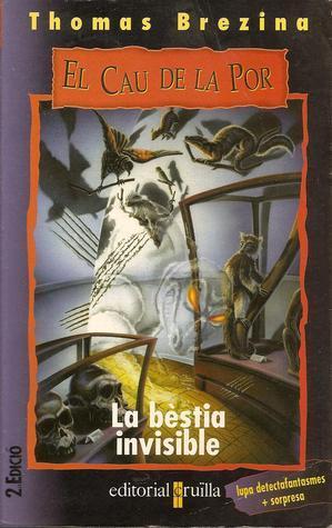 La bèstia invisible (El club del horror, #3)  by  Thomas Brezina