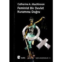 Feminism Unmodified: Discourses on Life and Law b Catherine A. Mackinnon