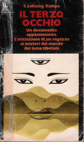 Il terzo occhio  by  Tuesday Lobsang Rampa