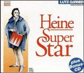 Heine - Superstar  by  Heinrich Heine