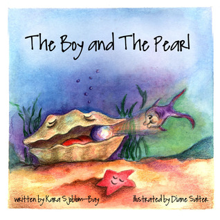 The Boy and the Pearl  by  Kara Sjoblom-Bay