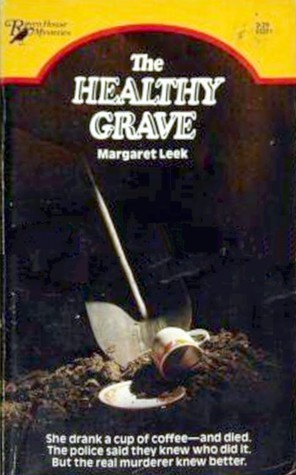 The Healthy Grave  by  Margaret Leek