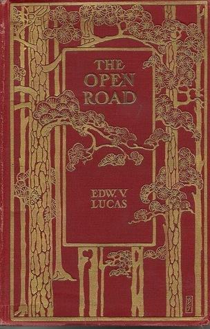 Open Road  by  Edward Verrall Lucas