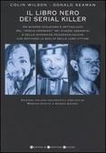 Il libro nero dei serial killer Colin Wilson