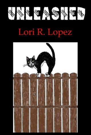 Unleashed:  Tail One  by  Lori R. Lopez