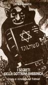 I segreti della dottrina rabbinica. Cristo e i cristiani nel Talmud I. B. Pranaitis