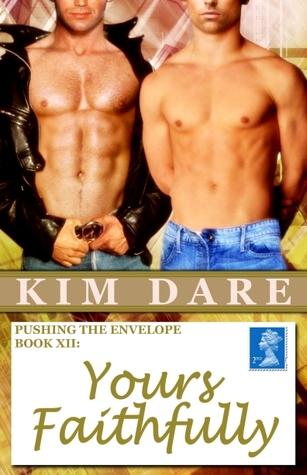 Yours Faithfully (Pushing the Envelope, #12) Kim Dare