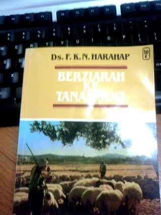 Berziarah ke Tanah Suci  by  F.K.N. Harahap