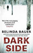 Darkside  by  Bauer Belinda