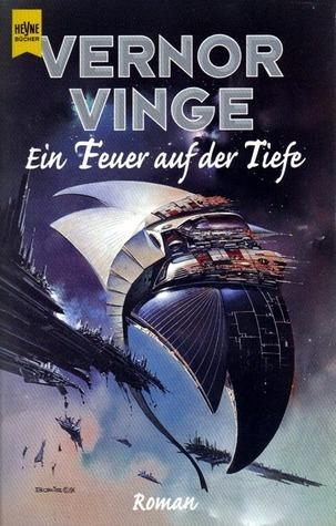 Ein Feuer auf der Tiefe (Zones of Thought, #1)  by  Vernor Vinge