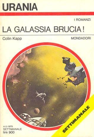 La galassia brucia!  by  Colin Kapp