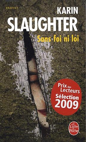 Sans Foi Ni Loi (Grant County, #5)  by  Karin Slaughter