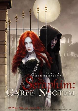 Seraphim: Carpe Noctem  by  Sandra Baumgärtner