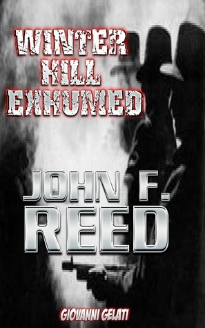 Winter Hill Exhumed  by  John F. Reed