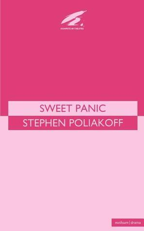 Sweet Panic  by  Stephen Poliakoff