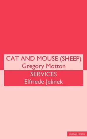 Cat and Mouse (Sheep)/Services  by  Gregory Motton