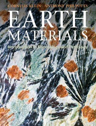 Earth Materials: Introduction to Mineralogy and Petrology Cornelis Klein