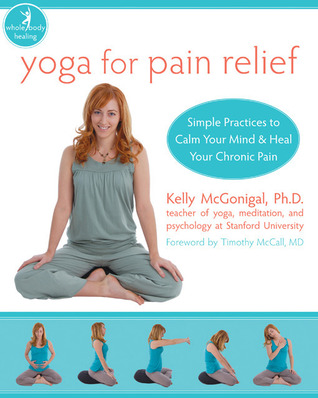 Yoga as Medicine: The Yogic Prescription for Health and Healing  by  Timothy Mccall