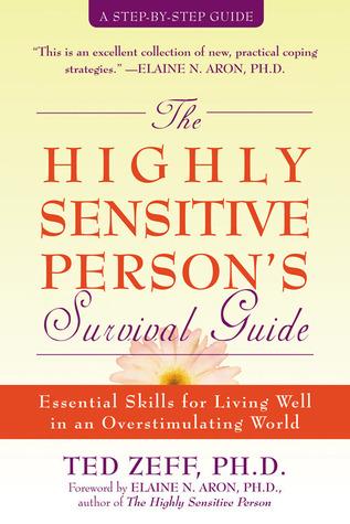 Overlevingsgids voor Hoog sensitieve personen  by  Ted Zeff