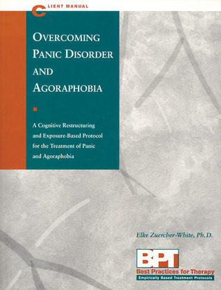 Overcoming Panic Disorder and Agoraphobia - Client Manual Matthew McKay