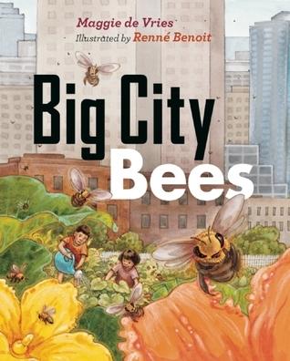 Big City Bees Maggie de Vries