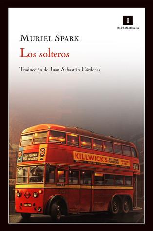 Los solteros  by  Muriel Spark