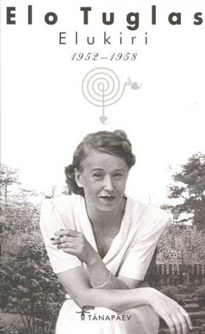 Elukiri 1952-1958  by  Elo Tuglas