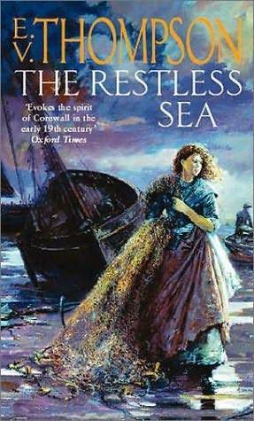 The Restless Sea (Jagos of Cornwall, #1)  by  E.V. Thompson