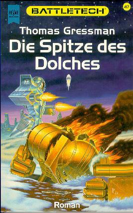 Die Spitze Des Dolches (Battletech, #47) Thomas S. Gressman