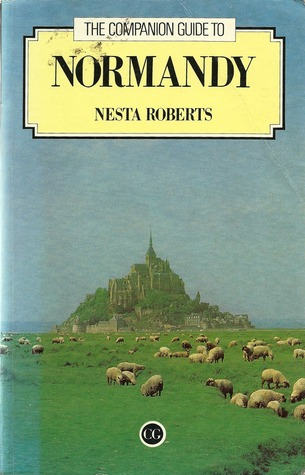 Companion Guide to Normandy  by  Nesta Roberts