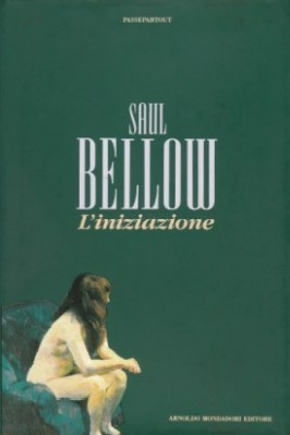 Liniziazione  by  Saul Bellow