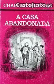 A Casa Abandonada (Vol. I) Charles Dickens