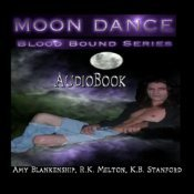 Moon Dance (Blood Bound #1) Amy Blankenship