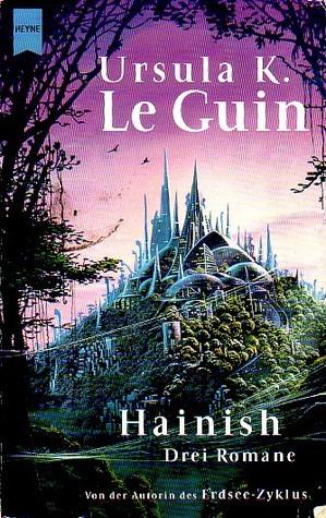 Hainish: Drei Romane Ursula K. Le Guin