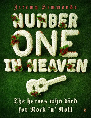 Number one in heaven: the heroes who died for rock n roll  by  Luke Vibert