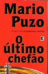 O Гєltimo ChefГЈo  by  Mario Puzo
