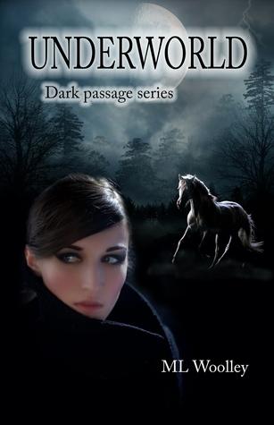Underworld (Dark Passage, #2)  by  M.L. Woolley
